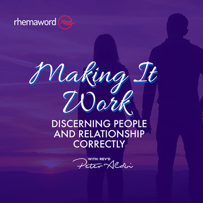 Discerning People and Relationship Correctly