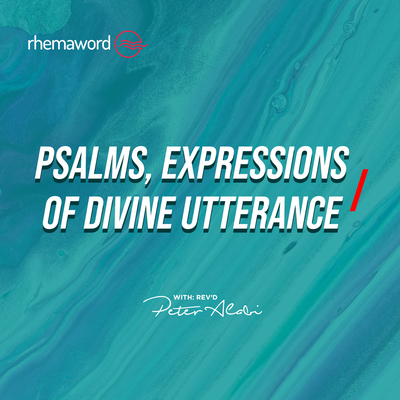 Psalms, Expressions of Divine Utterance I