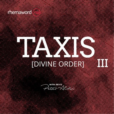 Taxis (Divine Order) III