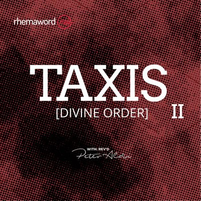 Taxis (Divine Order) II