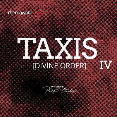 Taxis (Divine Order) IV