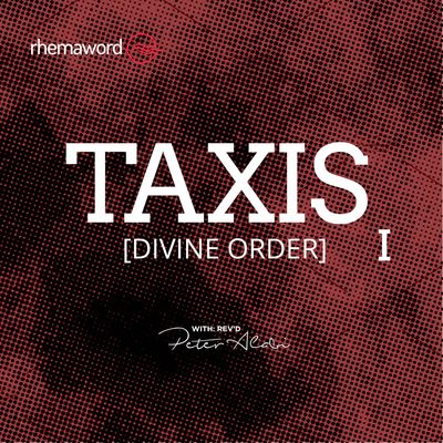 Taxis (Divine Order) I
