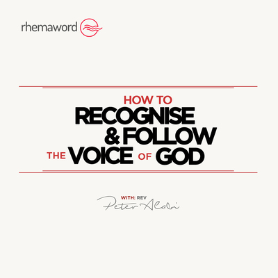 How To Recognise and Follow The Voice Of God I