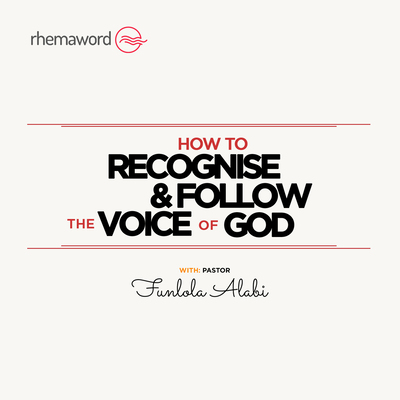 How To Recognise And Follow The Voice Of God III